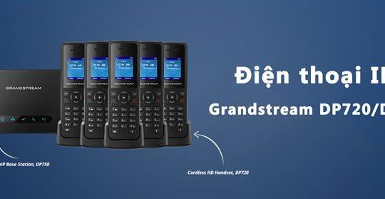 Một số lưu ý khi dùng Grandstream DP720 / DP750 (Phần 1) | Một số lưu ý khi sử dụng Grandstream DP720 / DP750 (End)